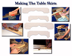 Next We Move On To Making The Table Skirts. The Topics In This Chapter  Include, Selecting The Boards, Flattening Then, Planing The Pieces, ...